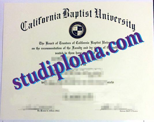 buy California Baptist University degree certificate
